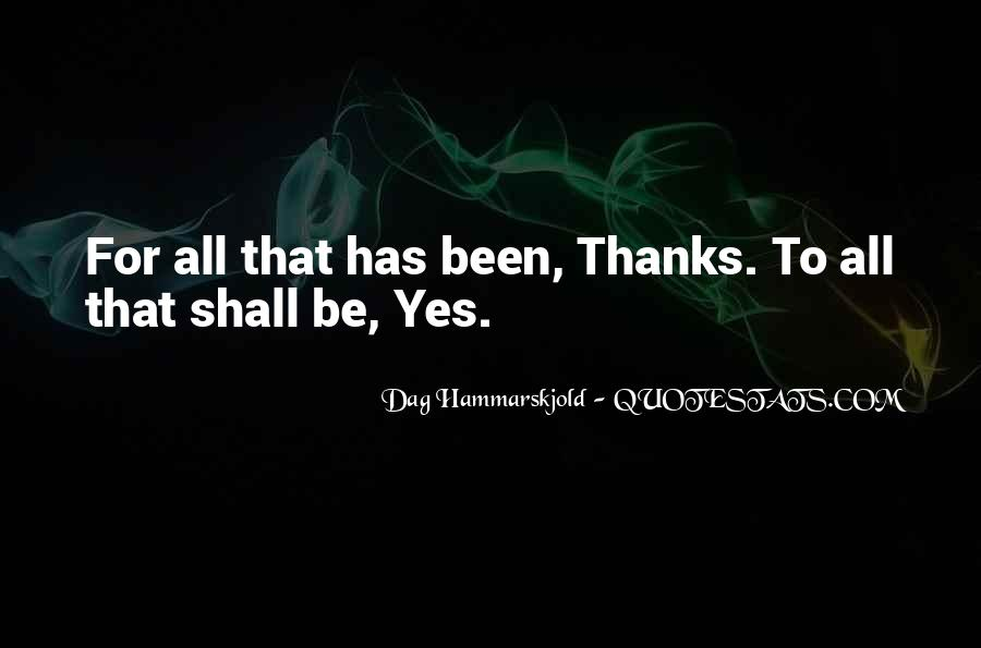 Thanks For All Quotes #765052