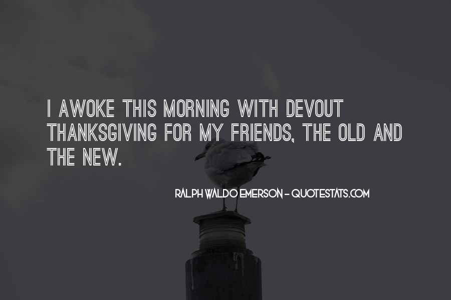Thanksgiving For Friends Quotes #1199927
