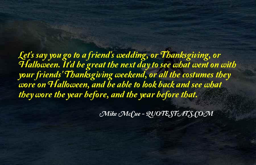 Thanksgiving For Friends Quotes #987074