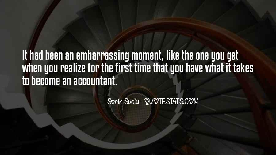 That Embarrassing Moment When Quotes #1497775