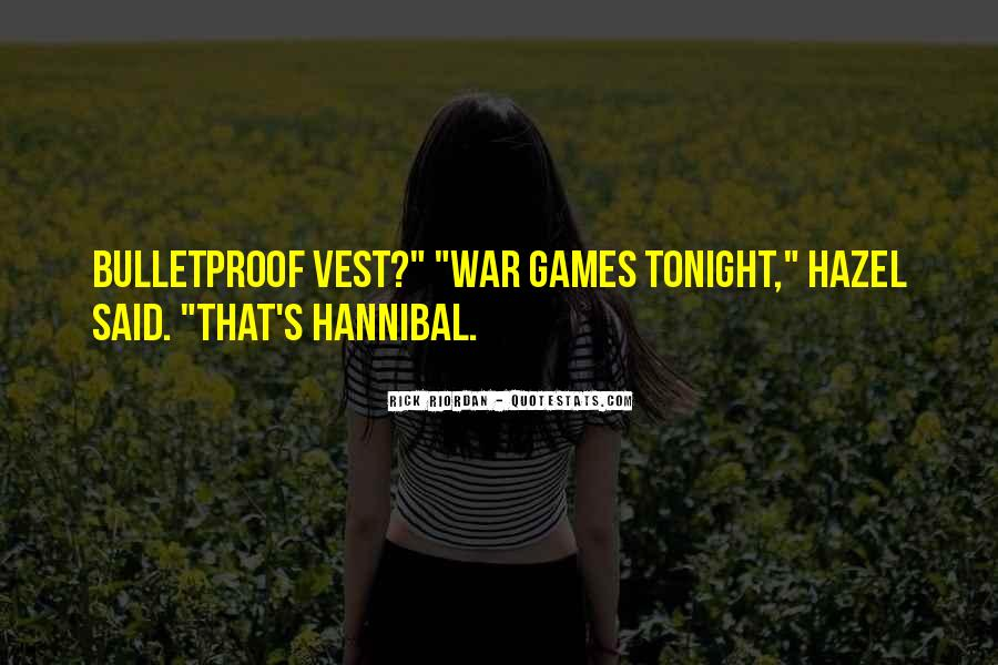 Quotes About Hannibal #160383