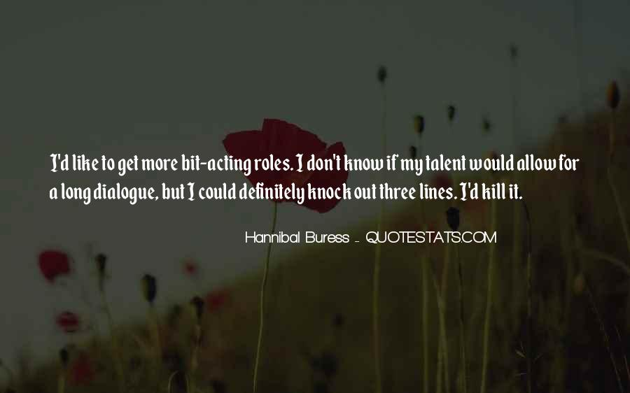 Quotes About Hannibal #517104