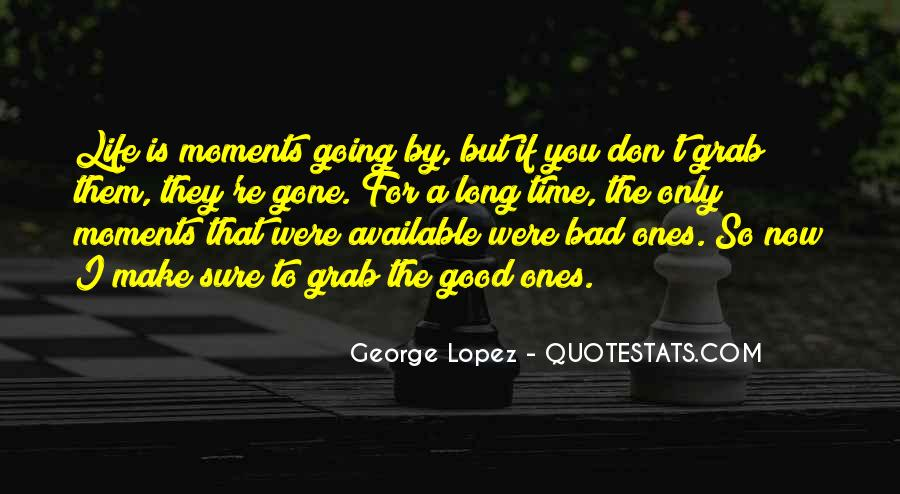 That Good Life Quotes #13992