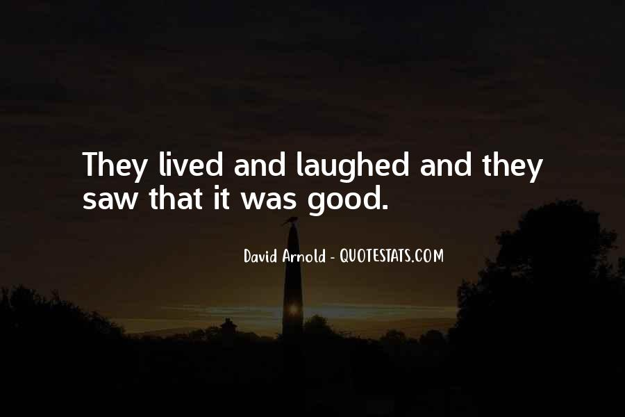 That Good Life Quotes #14475