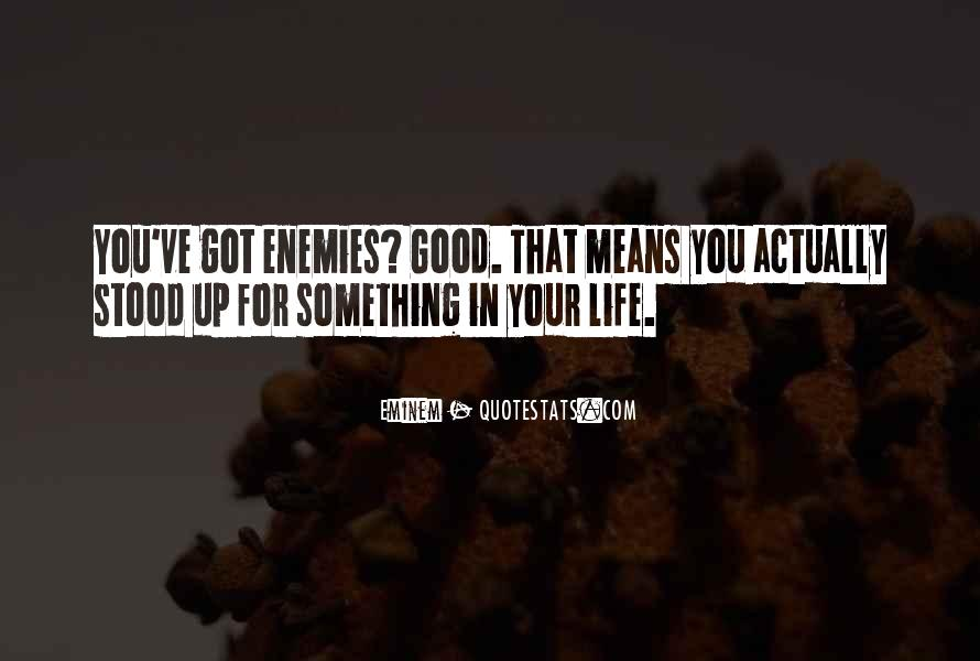 That Good Life Quotes #43479