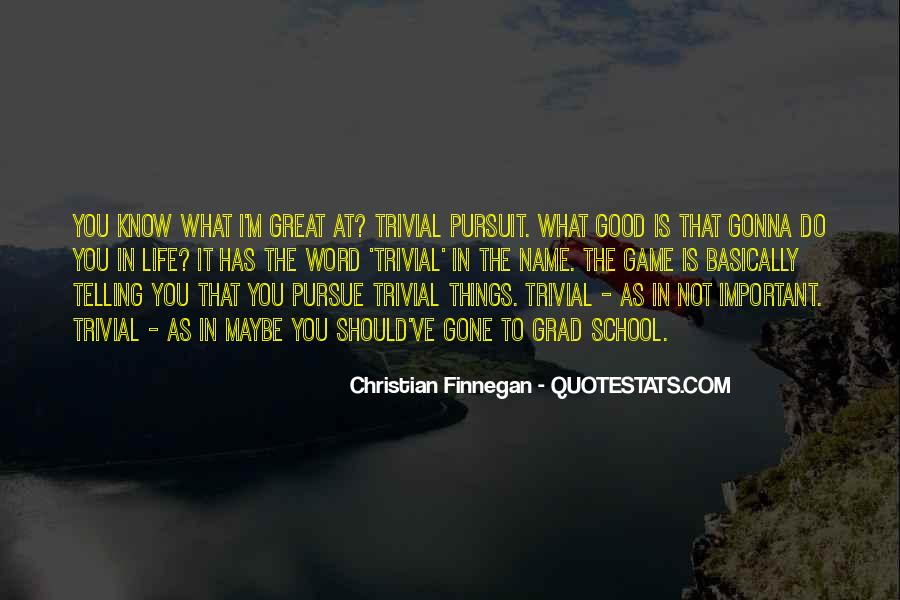 That Good Life Quotes #48094