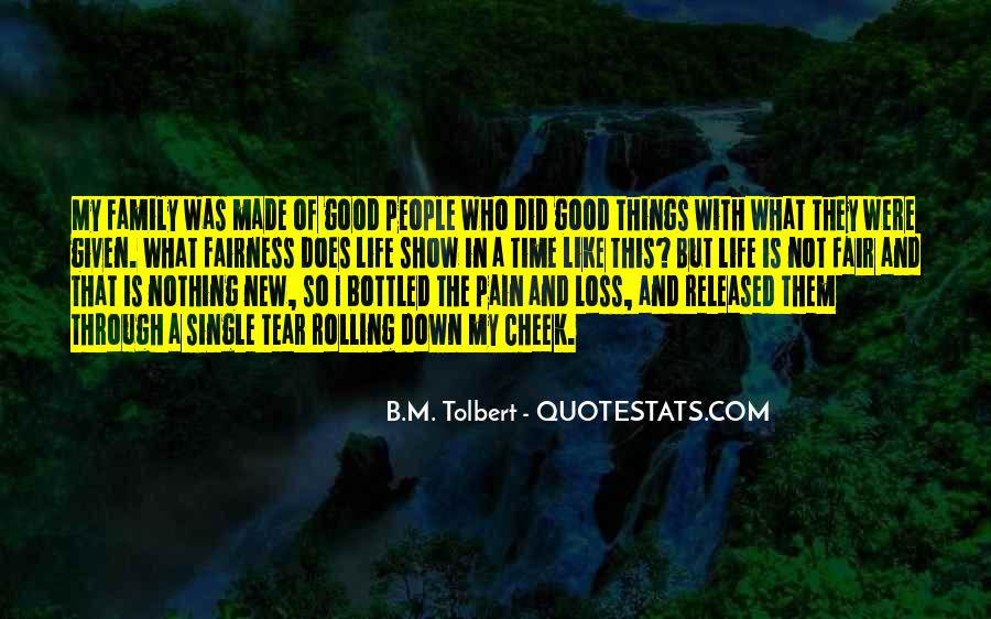That Good Life Quotes #49960