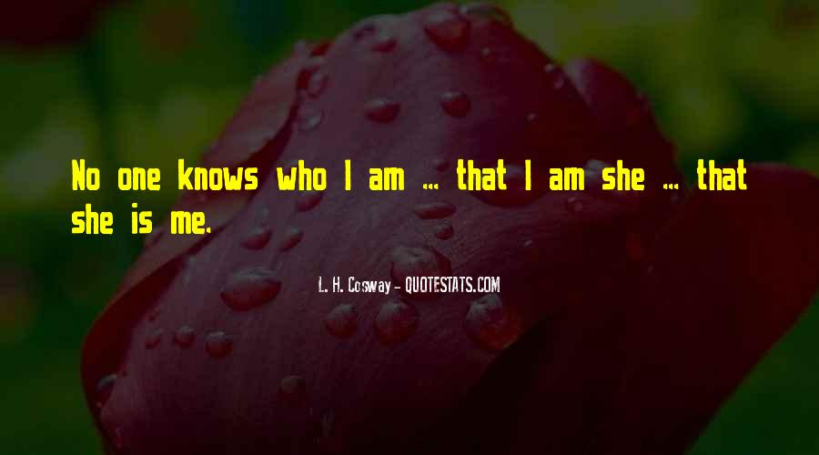 That Is Me Quotes #7124