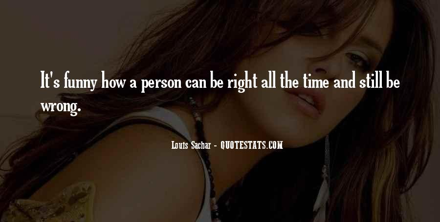 That One Person Funny Quotes #148573