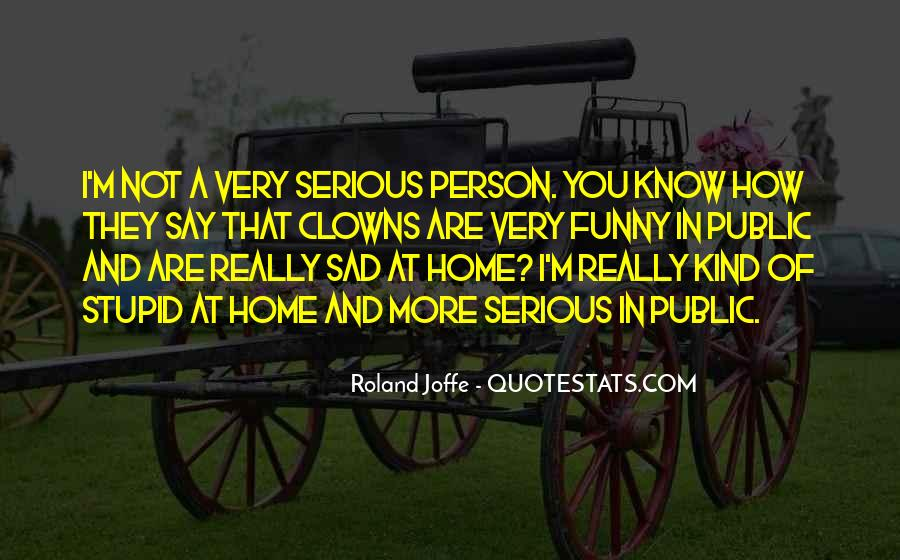 That One Person Funny Quotes #171878