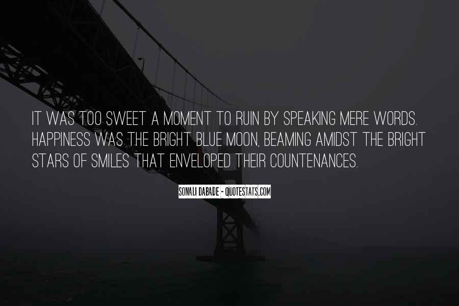 That Sweet Moment When Quotes #121300