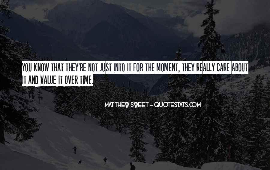 That Sweet Moment When Quotes #130098