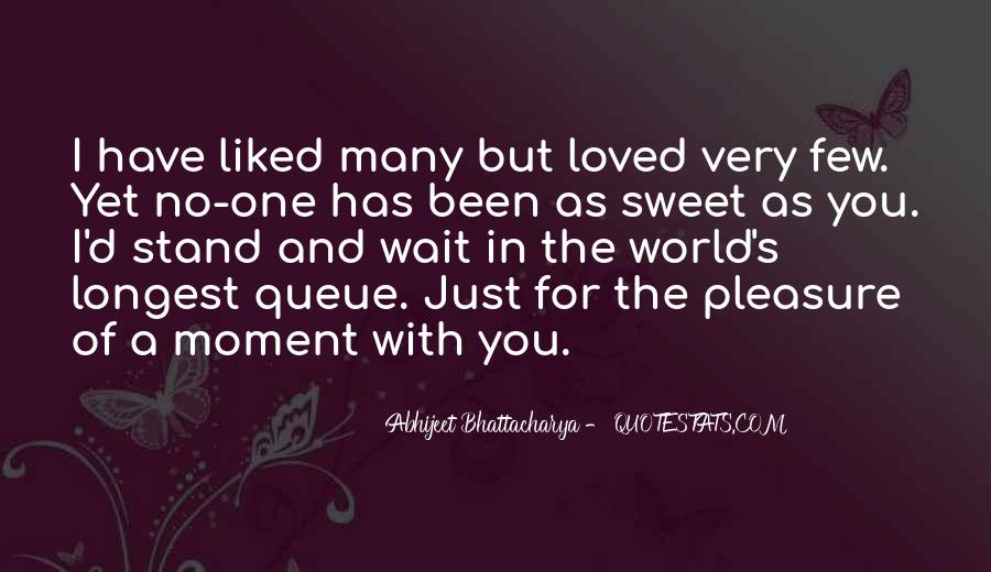 That Sweet Moment When Quotes #163810