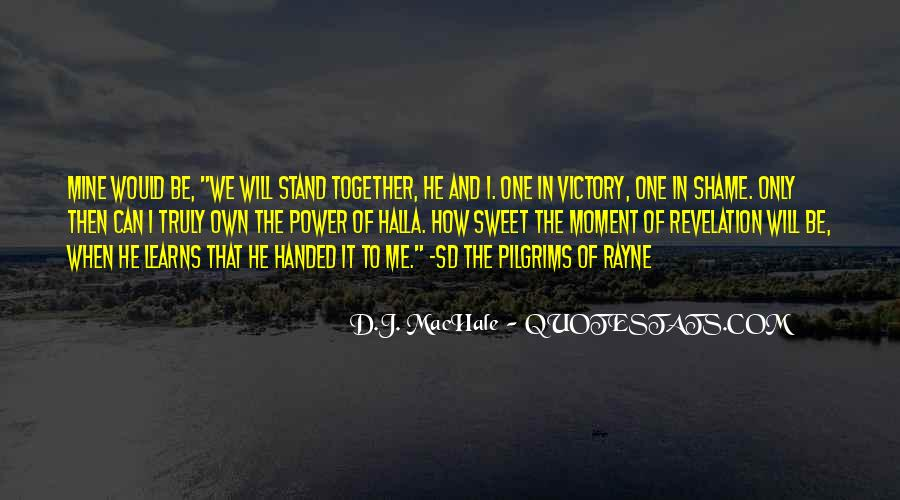 That Sweet Moment When Quotes #228599