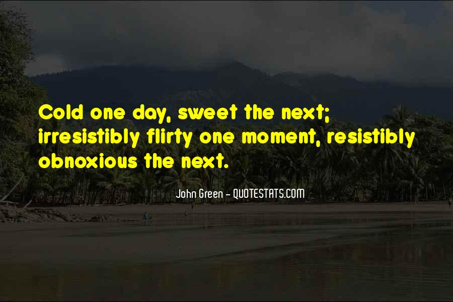 That Sweet Moment When Quotes #310871
