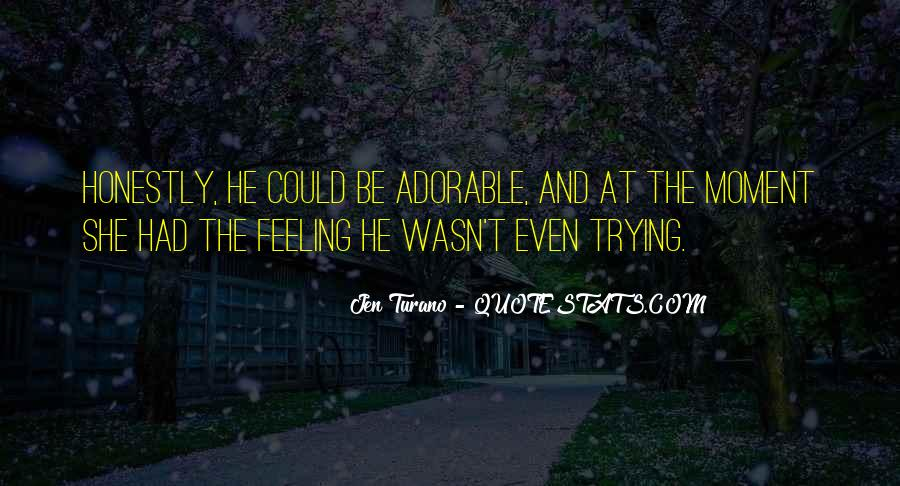 That Sweet Moment When Quotes #333159
