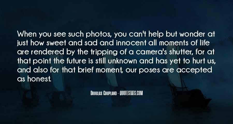 That Sweet Moment When Quotes #502242