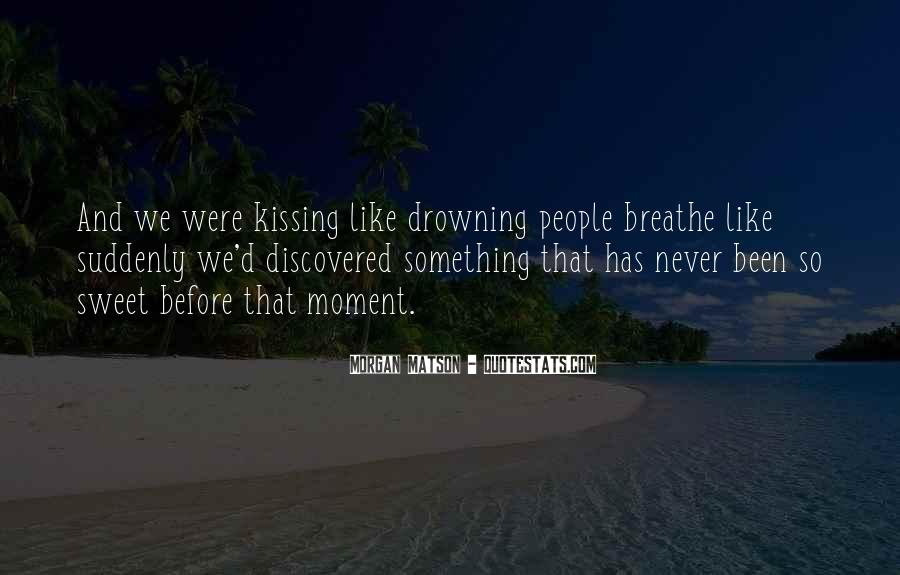 That Sweet Moment When Quotes #554866