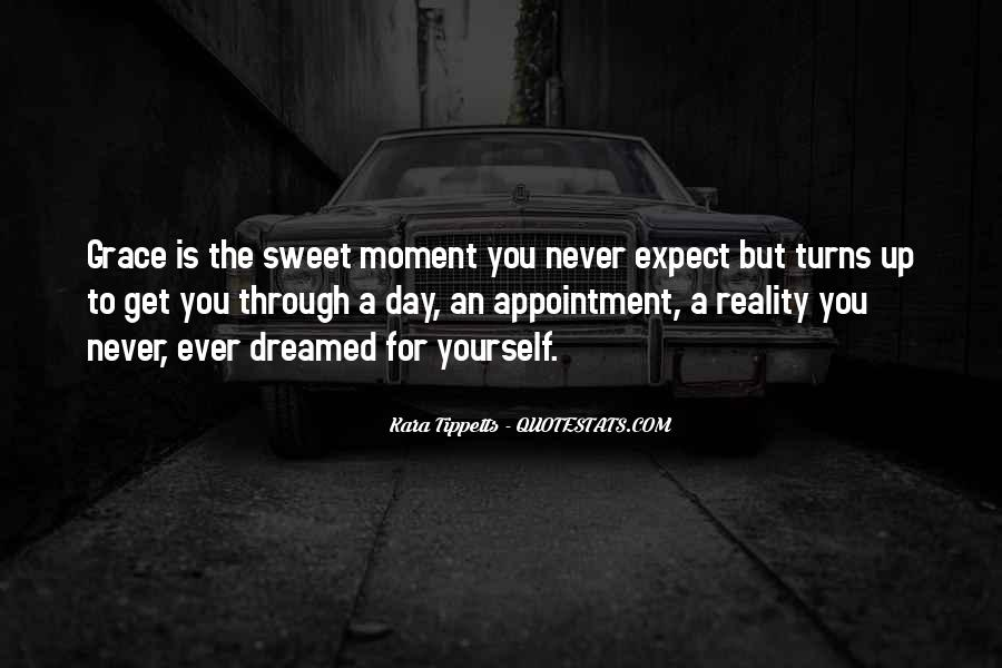 That Sweet Moment When Quotes #609782