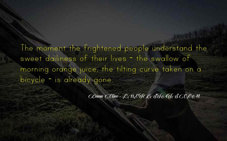 That Sweet Moment When Quotes #614575