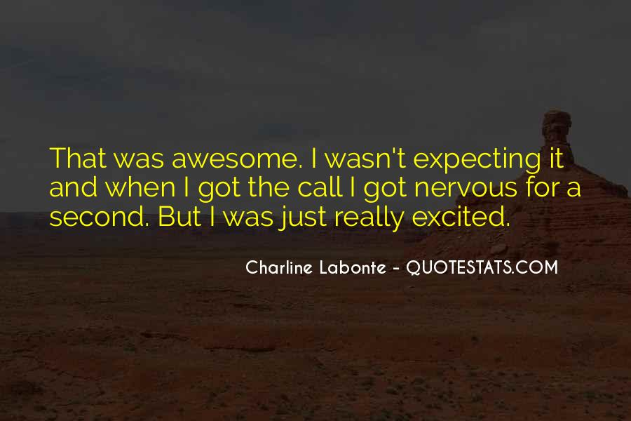 That Was Awesome Quotes #1120663