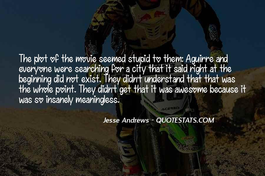 That Was Awesome Quotes #1260186