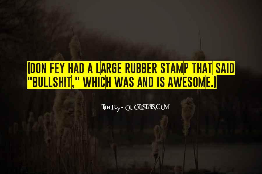 That Was Awesome Quotes #334339