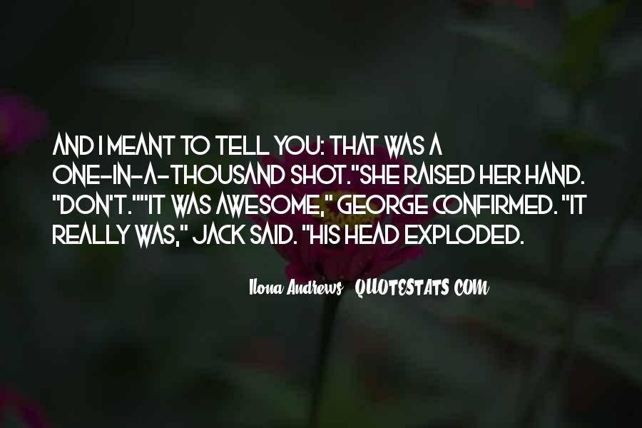 That Was Awesome Quotes #395848