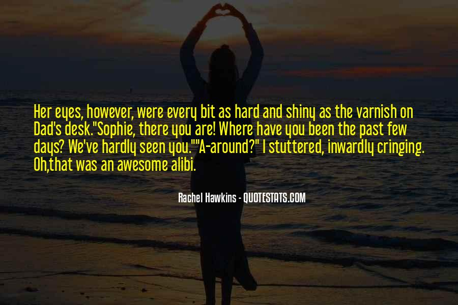 That Was Awesome Quotes #552283