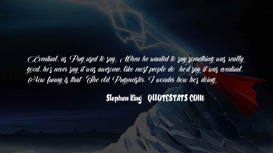 That Was Awesome Quotes #83926