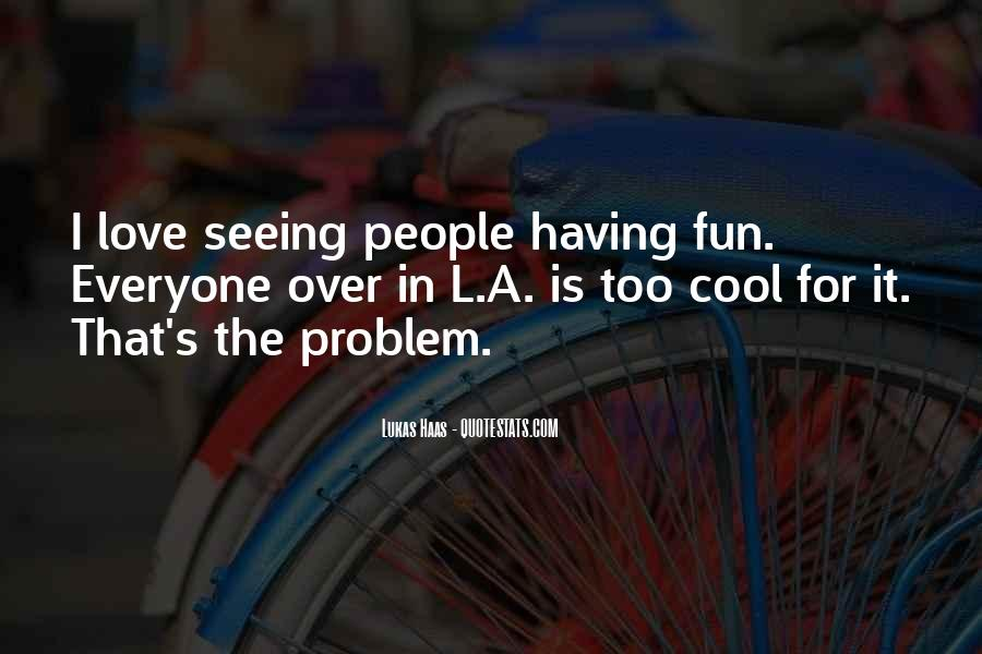 That's Cool Too Quotes #995400