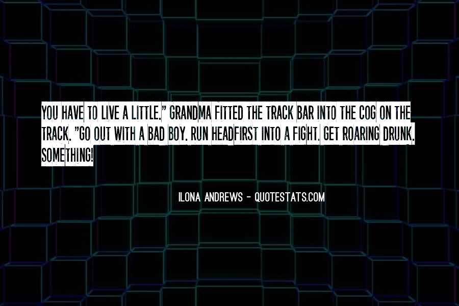 That's My Boy Grandma Quotes #1532388