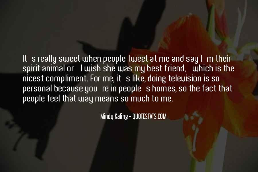 That's So Sweet Quotes #590365