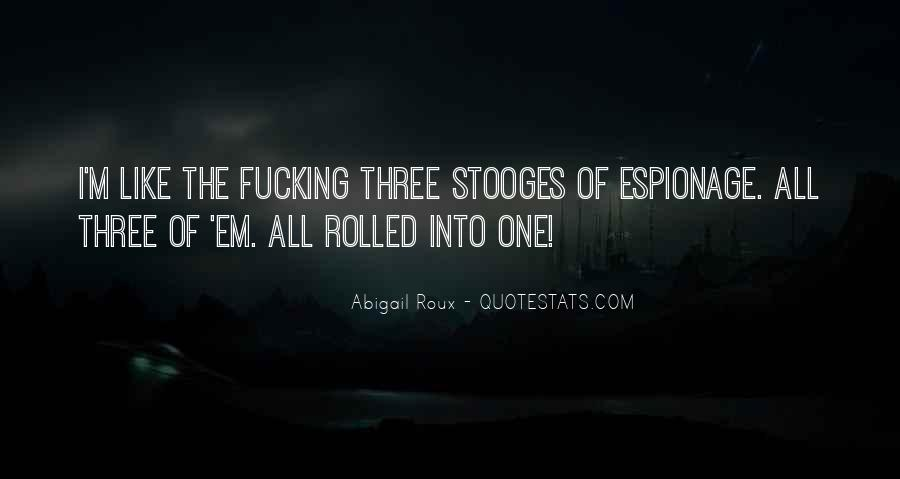 The 3 Stooges Quotes #1044132