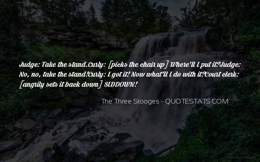 The 3 Stooges Quotes #292672