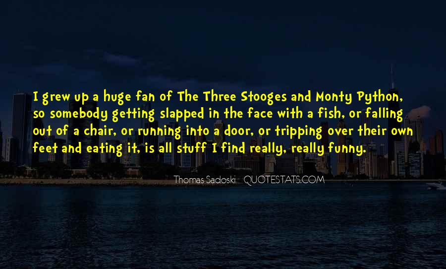 The 3 Stooges Quotes #783299