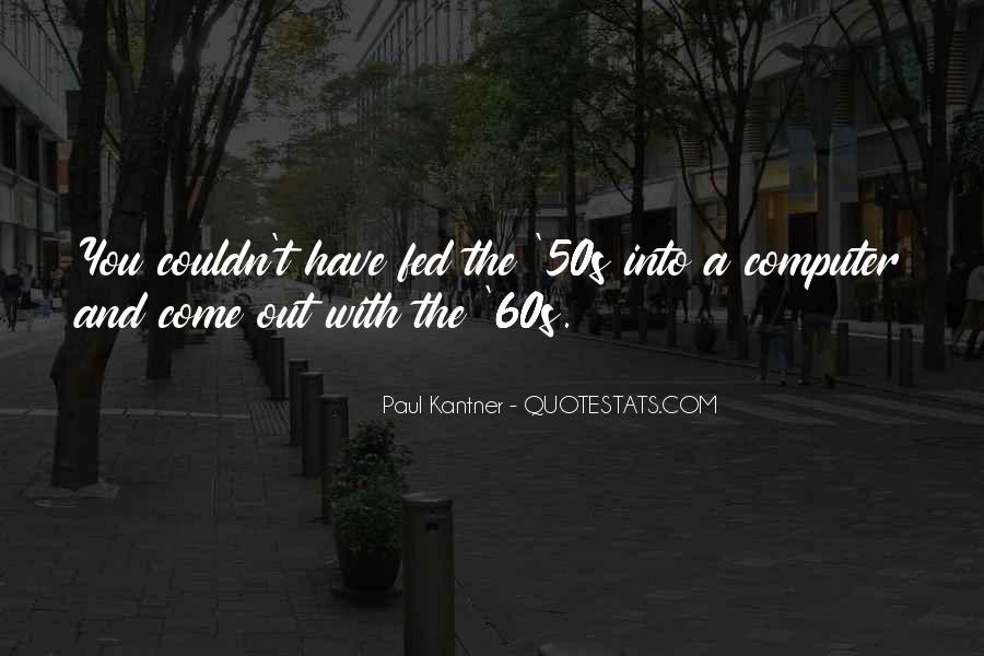 The 60s Quotes #186628