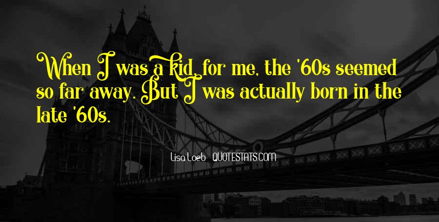 The 60s Quotes #60663