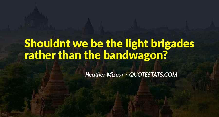 The Bandwagon Quotes #1218479