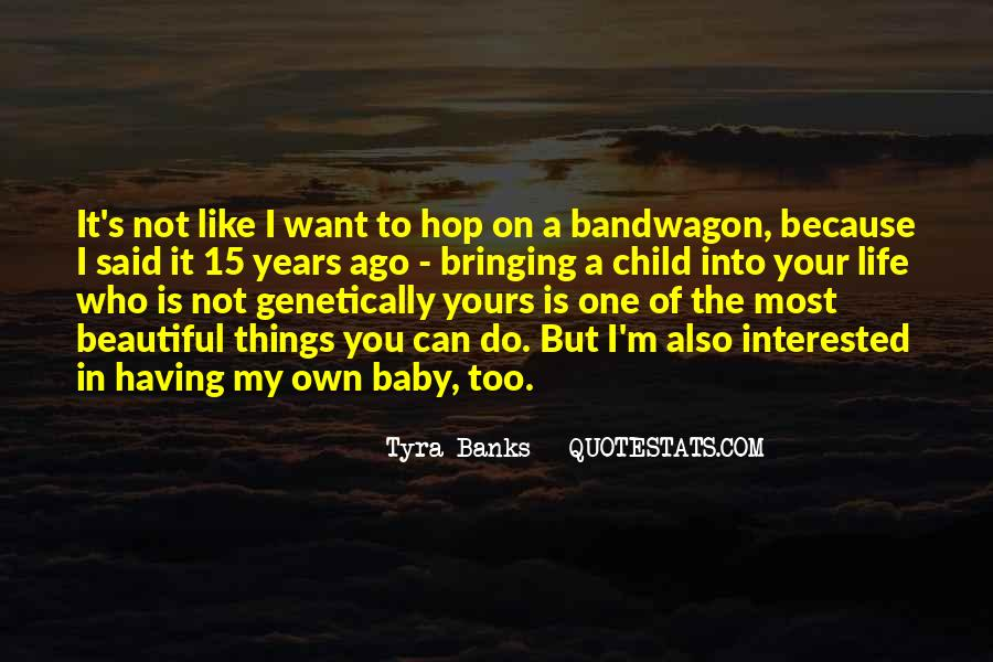 The Bandwagon Quotes #1256205