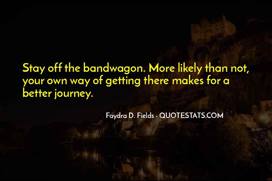 The Bandwagon Quotes #1361605