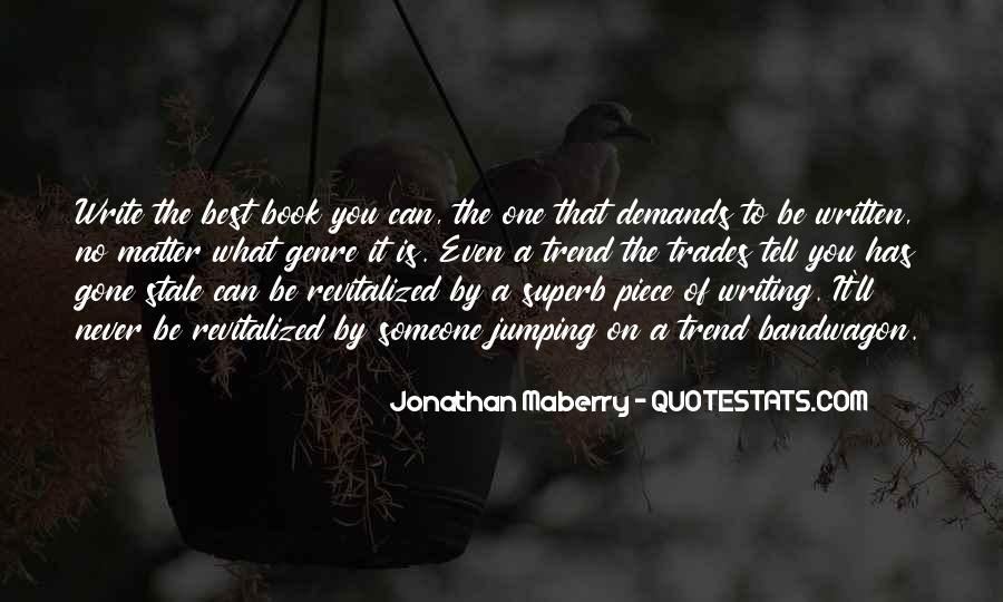 The Bandwagon Quotes #1389132