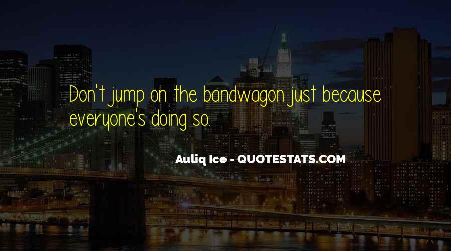 The Bandwagon Quotes #437395