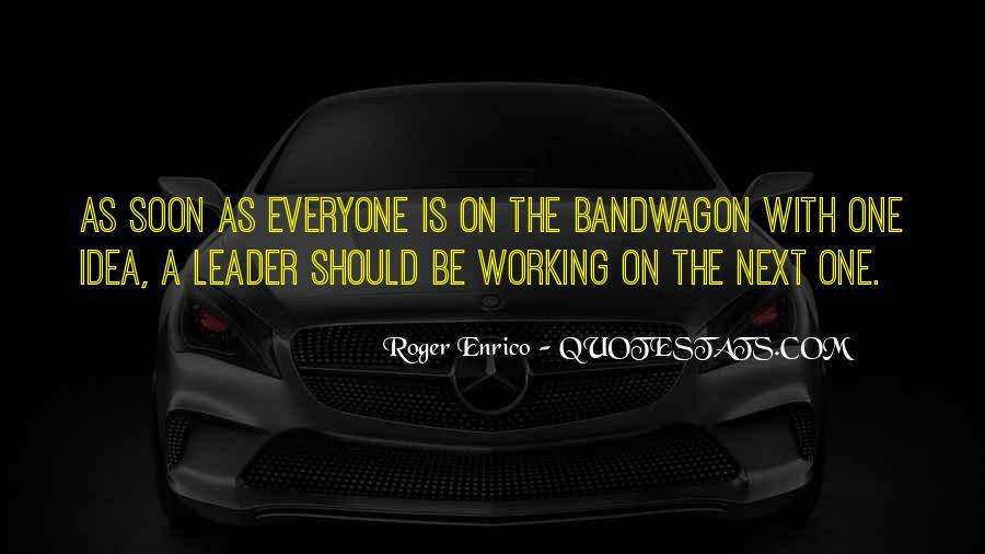 The Bandwagon Quotes #955537