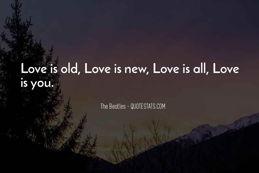 The Beatles Love Quotes #1731883