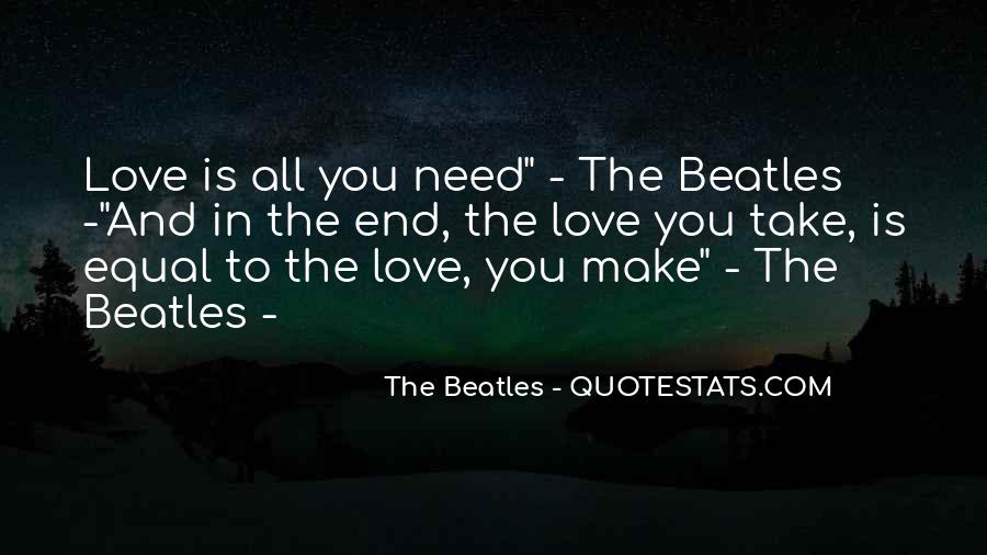 The Beatles Love Quotes #1826175