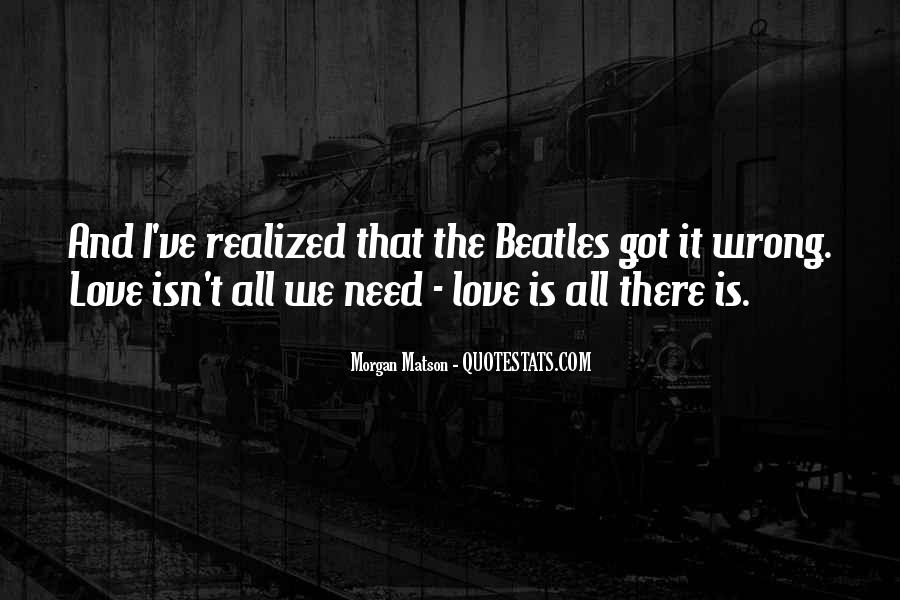 The Beatles Love Quotes #239489