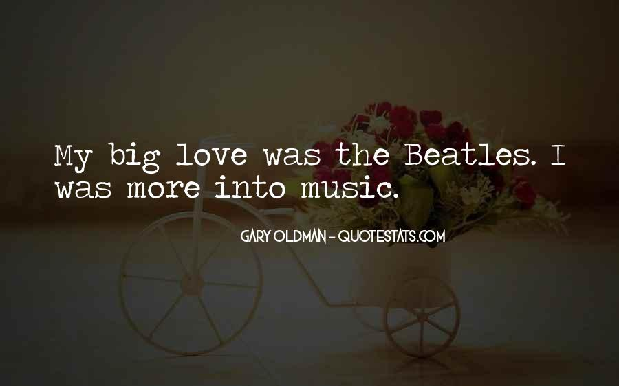 The Beatles Love Quotes #786141