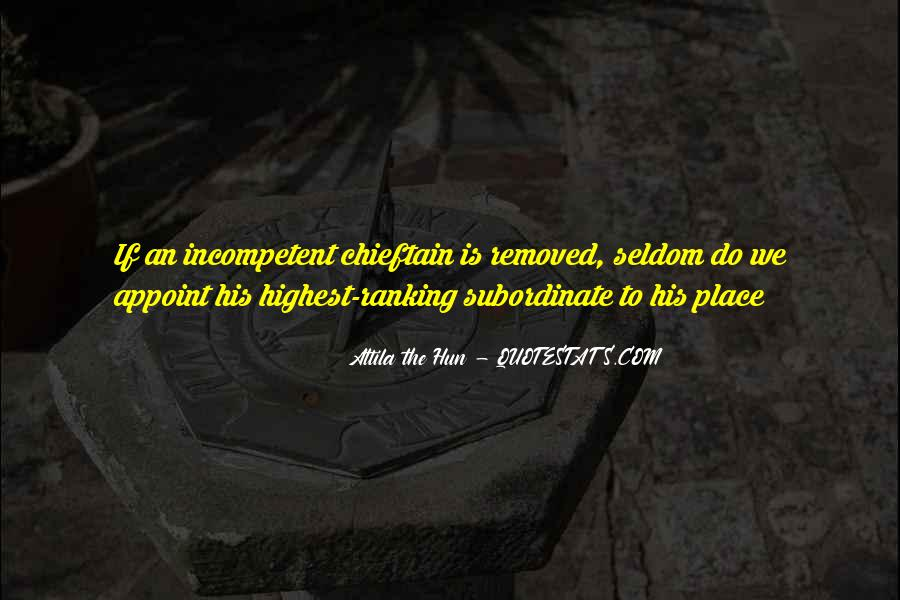 Quotes About Attila The Hun #1236373