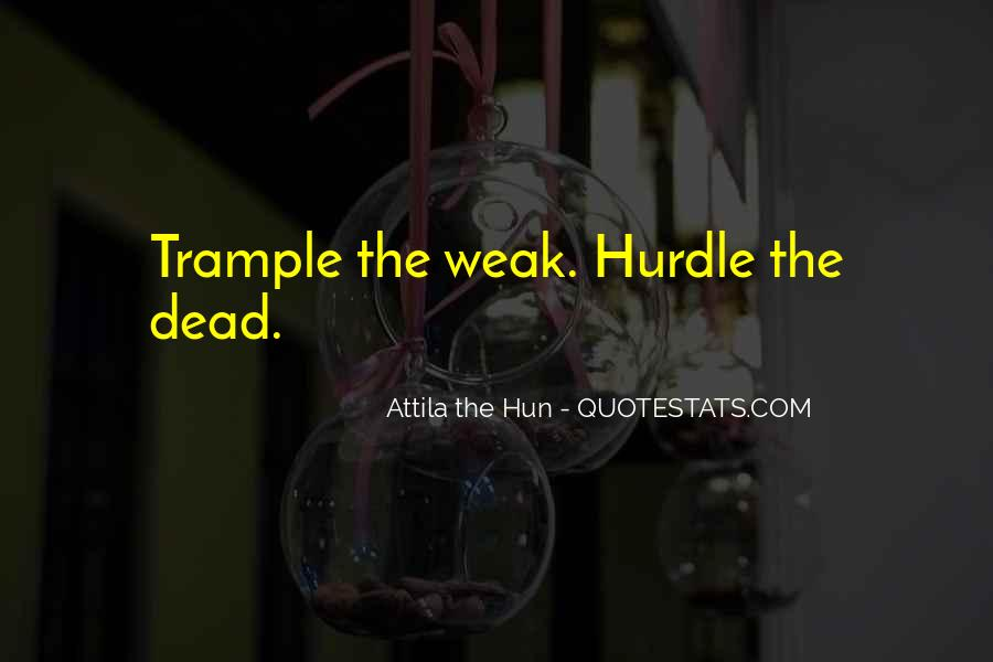 Quotes About Attila The Hun #1299491